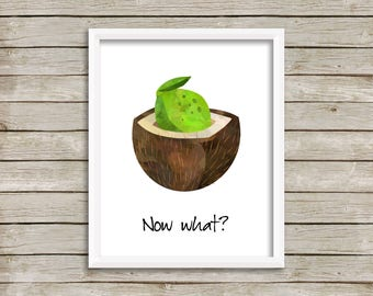 Lime in the Coconut Print-Put the Lime in the Coconut-Now What Print-Lime Print-Coconut Print-Funny Kitchen Print-Kitchen-Instant Download