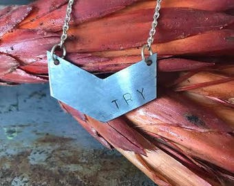 "Industrial Recycled Metal Chevron Stamped ""Try"" Necklace"