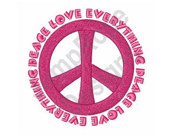 Peace Sign Everything - Machine Embroidery Design