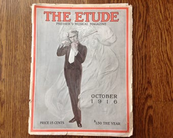 The Etude Pressers Musical Magazine October 1916