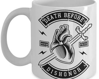 Death Before Dishonor - Coffee Mug