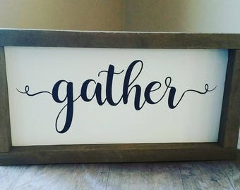 Gather Framed Sign