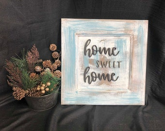 Engraved Home Sweet Home wooden sign.  Can personalized.  Painted, sanded, and letters cut out by engraver.