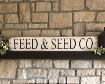 Feed & Seed Co sign, farmhouse sign, rustic feed and seed sign