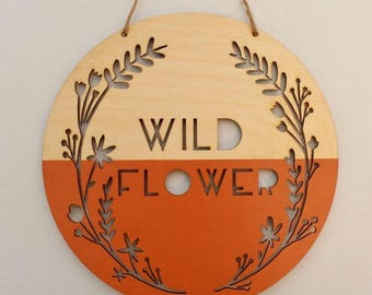wild flower wooden banner, orange • fall art • wall hanging • photo prop • quote art • nursery decor • office decor • boho woodland nursery
