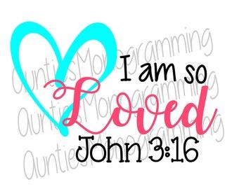 I am so Loved John 3:16 svg