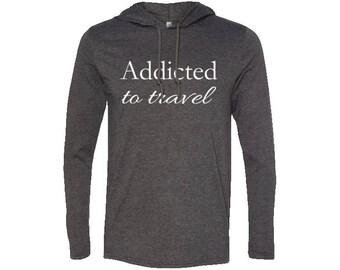 Addicted to Travel Men's T-Shirt Hoodie | Hiking Hoodie | Adventure Hoodie | Gift for men | Vintage | Valentines day gift | Wanderlust