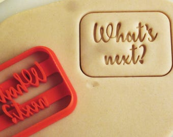 "The West Wing ""What's next?"" Cookie Cutter"