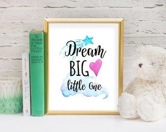 Nursery Wall Art, Dream Big Little One, Watercolor Wall Art, Children Room Wall Art, Shooting Star Art, Baby Room Art, INSTANT DOWNLOAD