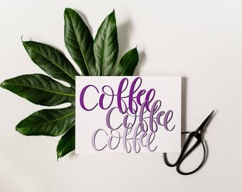 Gilmore Girls Quote; Coffee, Coffee, Coffee; Gilmore Girls Funny Quote; Funny Coffee Print; Lorelai Quote