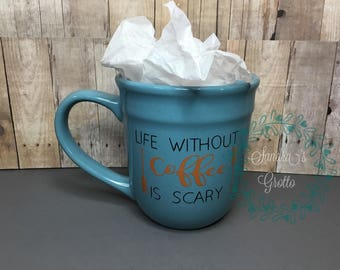 Scary Life Coffee Cup