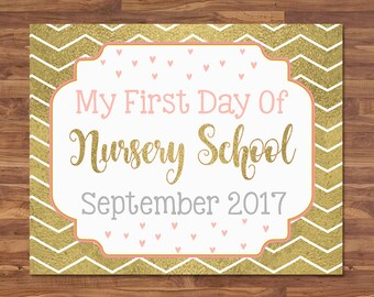 First Day of Nursery School Sign - September 2017 - Gold & Pink - First Day of School Sign - First Day of School Photo Prop - Back to School