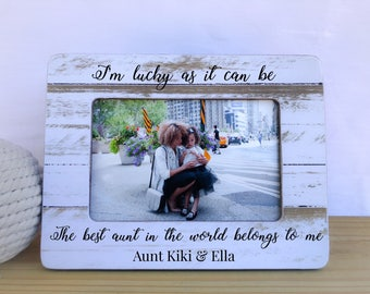 Personalized Aunt Frame I'm Lucky as it can be the Best Aunt Belongs to Me Frame Niece Nephew Frame Frame Aunt Mothers Day Gift
