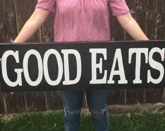 Good Eats Wood Sign, Rustic Wood Sign, Kitchen Sign, Dining Room sign