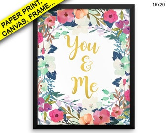 You And Me Printed Poster You And Me Framed You And Me Canvas You And Me printable art love quote marriage print typography Printed poster