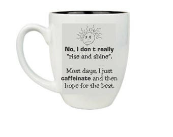 Caffeinate Bistro Coffee Mug, Offensive humor quote mug, funny lazy day mug