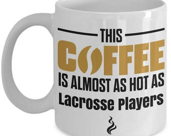 Gift For Lacrosse Player, Lacrosse Player Coffee Mug, Lacrosse Player Mug, Lacrosse Player Gifts, Funny Coffee Mug