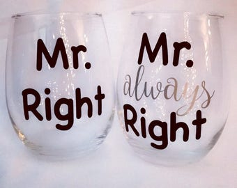Mr right and Mr always 15 ounce wine glasses set
