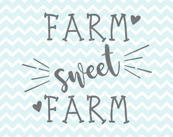 Farm Sweet SVG And PNG Farmhouse Decor Diy Style Country Clipart
