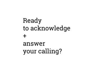 Answer Your Calling!