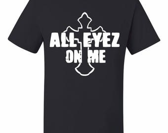 All Eyez On Me 2pac tupac shakur Cross Unisex Black T-shirt Movie