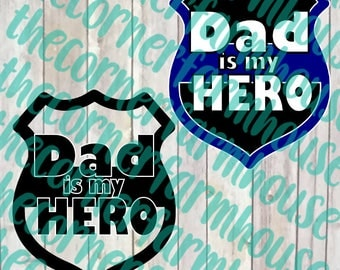 Dad is My Hero Police Badge SVG PNG DXF Cut File Clip Art Father's Day
