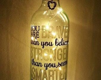 LED Light Up Bottle. You are Braver, Stronger, Smarter & Loved Inspirational Quote.