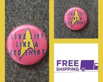 "1"" Star Trek Red Shirt Button Pin, FREE SHIPPING & Coupon Codes"