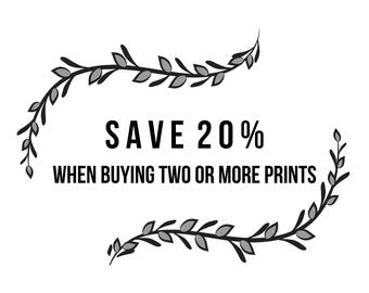 Save 20% when buying two or more prints - All sizes available