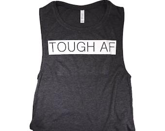 Tough Af, Women's Flowy Scoop Muscle Tank
