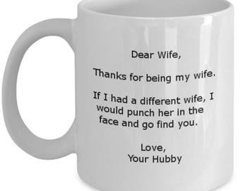 Dear wife-11oz coffee mug.