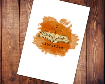 Art Print - I love Libraries