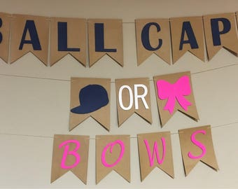 Ball Caps or Bows Gender Reveal Banner, Baseball or Bows, He or She, Pink or Blue We Love You, Footballs or Tutus