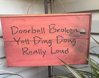 Humorous Decorative Porch Sign...DING DONG!