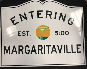 Customizable Entering Margaritaville Sign
