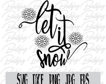 Let it snow vector Svg Dxf Png Jpg Eps