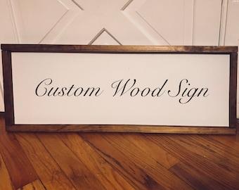 Custom Wood Hand Painted Sign