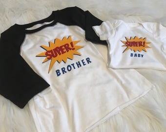 Super Brother or Super Sister and Super Baby Sibling Shirt Set- Baseball Style Raglan Shirt and Infant Bodysuit Superhero Theme