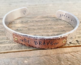 Be Brave Inspirational Aluminum and Copper Hammered Cuff Bracelet with Hidden Message