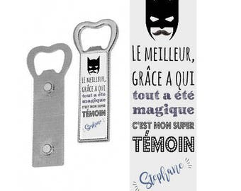"""SUPER witness"" personalized magnetic bottle opener"