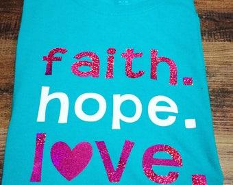 Faith. Hope. Love. Tee