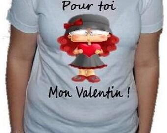 "TEE SHIRT woman, ""you my Valentine"""