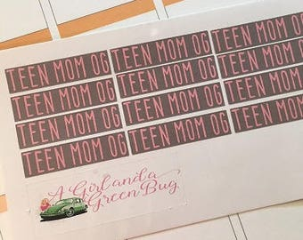 Teen Mom OG Stickers