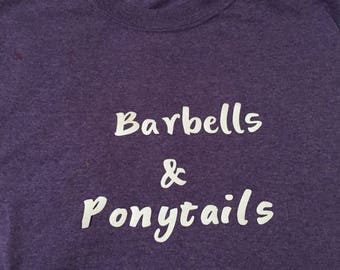 Barbells & Ponytails