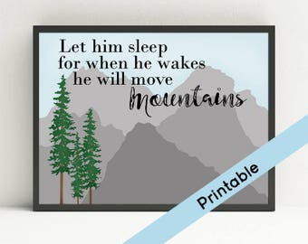 Let Him Sleep, Printable  Nursery Art, Mountain Art, Pine Trees, Boys Bedroom,  Instant Download