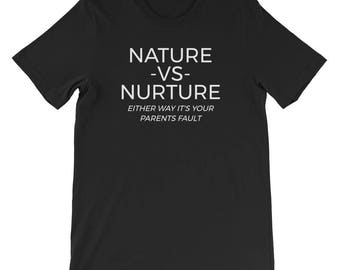 Nature Vs Nurture Funny Psychology Short-Sleeve Unisex T-Shirt
