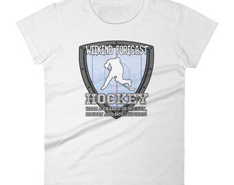 Weekend Forecast Hockey Women's T-shirt