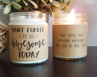 Funny Candle, Scented Soy Candle, Don't Forget to be Awesome, Soy Candle Gift, Personalized Candle, scented candle, motivational gift
