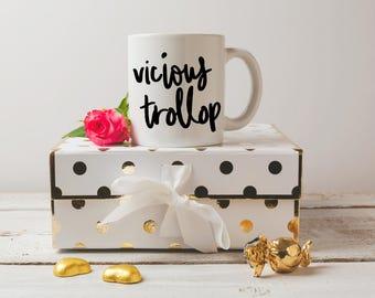 Vicious Trollop Mug // Gilmore Girls Mug // Funny Mug // Sassy Mug // Mug for Her // Gift for Her // Gilmore Gift