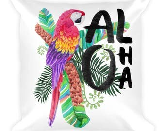 Aloha - Tropical Hawaiian Getaway Vacation Floral Macaw Parrot Home Decor Square Pillow 18x18